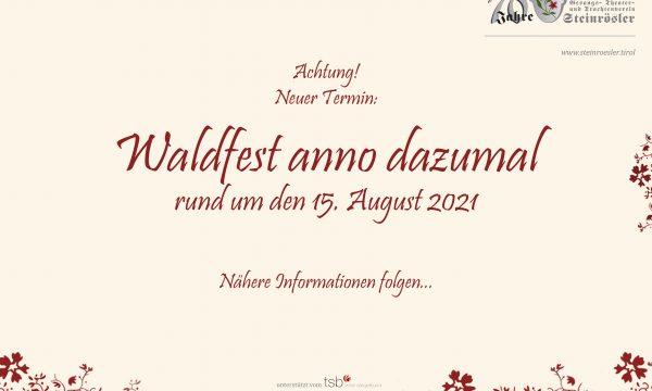 Neuer Termin: Waldfest anno dazumal auf 2021 verschoben